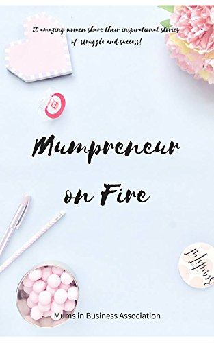 Mumpreneur on Fire: 1